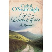Light on Distant Hills by Cathal O'Searcaigh