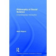 Philosophy of Social Science by Mark W. Risjord