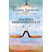 Anatomia resentimentului