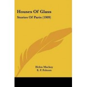 Houses of Glass by Helen MacKay