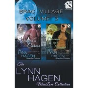 Brac Village, Volume 3 [Winter's Caress: Claimed by a Cougar] (Siren Publishing: The Lynn Hagen Manlove Collection)