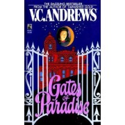 Gates of Paradise by V.C. Andrews