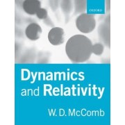 Dynamics and Relativity by William David McComb