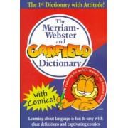 The Merriam-Webster and Garfield Dictionary by Merriam-Webster