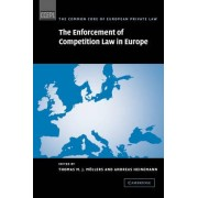 The Enforcement of Competition Law in Europe by Thomas M. J. M