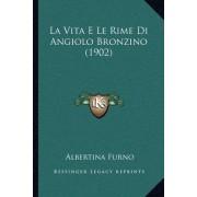 La Vita E Le Rime Di Angiolo Bronzino (1902)