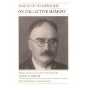 On Collective Memory by Maurice Halbwachs