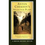 Anton Chekhov's Selected Plays by Anton Chekhov