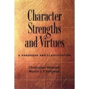 Character Strengths and Virtues by Christopher Peterson