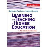 Learning and Teaching in Higher Education by Greg Light