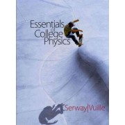 Essentials of College Physics by Raymond A Serway
