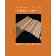 An Introduction to Modern Astrophysics by Bradley W. Carroll