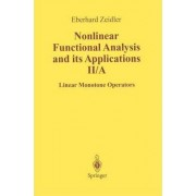 Nonlinear Functional Analysis and Its Applications: II/ A by E. Zeidler