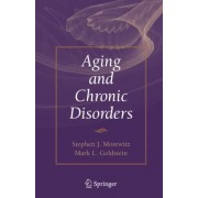 Aging and Chronic Disorders by Stephen J. Morewitz