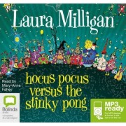 Hocus Pocus Versus The Stinky Pong by Mary-Anne Fahey