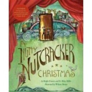 A Nutty Nutcracker Christmas by Ralph Covert