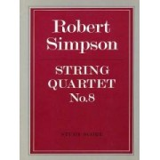 String Quartet No. 8 by Robert Simpson