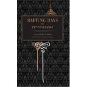 Rafting Days in Pennsylvania by Herbert J. Walker