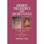 Hidden Treasures & Secret Lives: A Study of Pemalingpa (1450-1521) and the Sixth Dalai Lama (1683-1706)