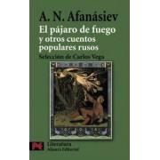 El pajaro de fuego y otros cuentos populares rusos / The Firebird and other Russian folk tales by Alexandr N. Afanasiev