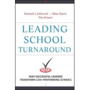 Leading School Turnaround by Kenneth Leithwood