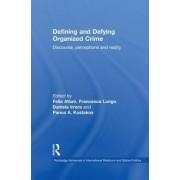 Defining and Defying Organised Crime by Felia Allum