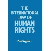 International Law of Human Rights by Paul Sieghart