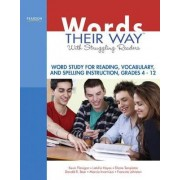 Words Their Way with Struggling Readers by Kevin Flanigan