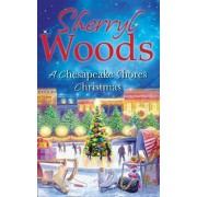 A Chesapeake Shores Christmas by Sherryl Woods