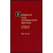 Reference and Information Services by Bill Katz