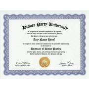 Dinner Party Dinner Parties Degree: Custom Gag Diploma Doctorate Certificate (Funny Customized Joke Gift - Novelty Item)