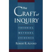 The Craft of Inquiry by Robert R. Alford