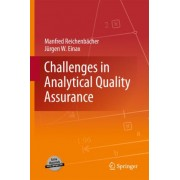 Challenges in Analytical Quality Assurance by Manfred Reichenb