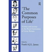 'The Common Purposes of Life' by Frank A. J. L. James