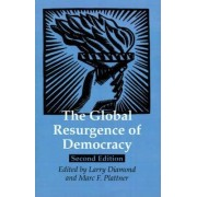 The Global Resurgence of Democracy by Larry Diamond