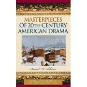 Masterpieces of 20th-Century American Drama by Susan C. W. Abbotson