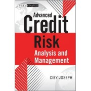 Advanced Credit Risk Analysis & Management by Ciby Joseph