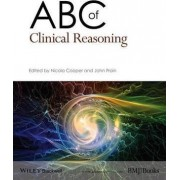 ABC of Clinical Reasoning by Nicola Cooper