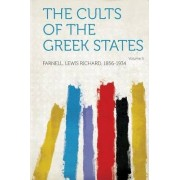 The Cults of the Greek States Volume 5 by Farnell Lewis Richard 1856-1934