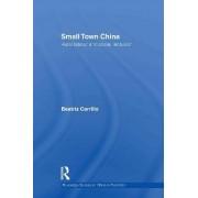 Small Town China by Beatriz Carrillo Garcia