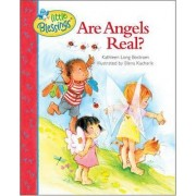 Are Angels Real? by Kathleen Long Bostrom