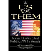 Us vs. Them by Robert J. Bresler