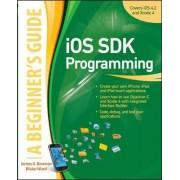 iOS SDK Programming A Beginners Guide by James A. Brannan
