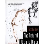 The Natural Way to Draw by Kimon Nicolaides