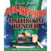 Uncle John's Ahh-Inspiring Bathroom Reader by Bathroom Readers Institute