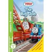 Reading Ladder: Thomas and Friends: The Big Job Level 1