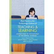 Best Practices for Technology-Enhanced Teaching and Learning by Dana S. Dunn