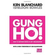 The Gung Ho! by Kenneth Blanchard