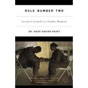 Rule Number Two by Heidi Squier Kraft