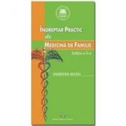 INDREPTAR PRACTIC DE MEDICINA DE FAMILIE - EDITIA A 2-A.